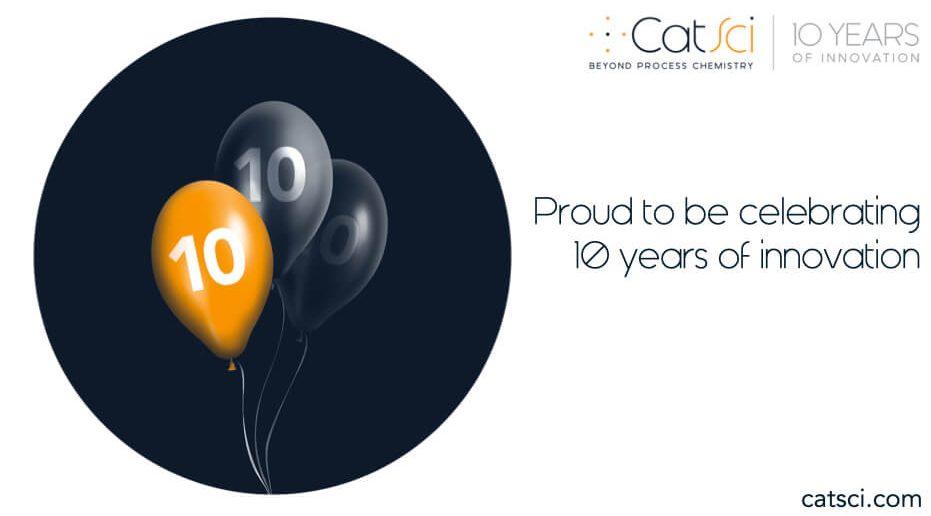 CatSci are celebrating their 10 year anniversary
